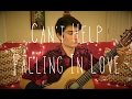 Can't Help Falling In Love - Classical Guitar Cover