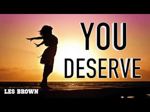 You Deserve to be Happy (Les Brown Best Motivational Speech)