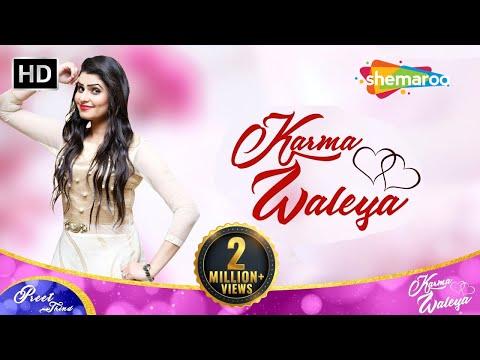 New Punjabi Songs 2017   Karma Waleya   Preet Thind   Valentines Day Songs 2017