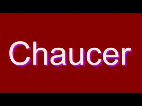 How to Pronounce Chaucer