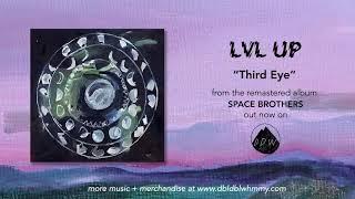 LVL UP - Third Eye (Official Audio)