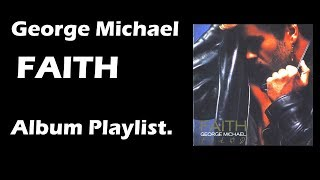 George Michael - Faith (1987) Full Album Playlist | By MyCDMusic