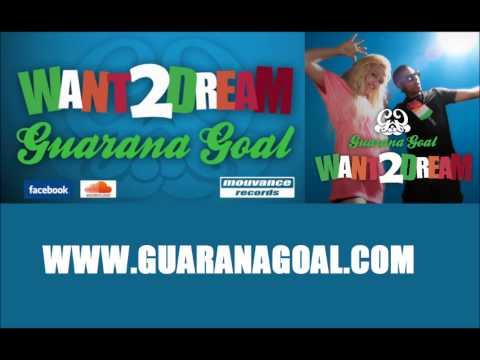 WANT 2 DREAM - Guarana Goal (NEW Latin house / Kuduro /SUMMER 2012)