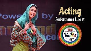 Acting | Naina Arora | Student Performance | Vibgyor 2k19 | BFGI