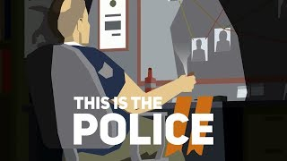 Co ja tu robię - This is the Police 2