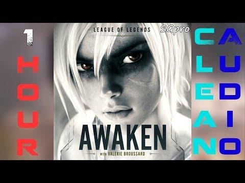 League of Legends -  Awaken ft. Valerie Broussard (Official Audio) (Clean) 1 Hour