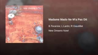 Madame Mado Ne M
