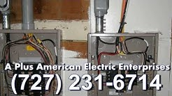 Electrician Palm Harbor | A Plus American Electric Enterprises | (727) 231-6714