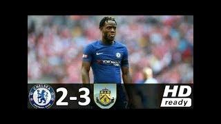 Download Video Chelsea vs Burnley 2-3 Full Match Goals & Highlights - Premier League 2017 MP3 3GP MP4