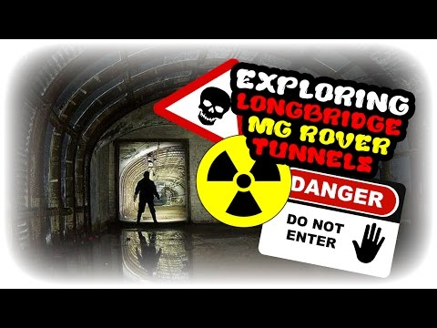 EXPLORING ABANDONED LONGBRIDGE MG ROVER TUNNELS!