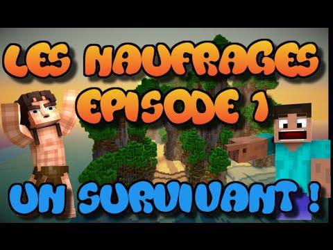 MINECRAFT : LES NAUFRAGES ! Seul Au Monde ! | Episode 1 ! poster