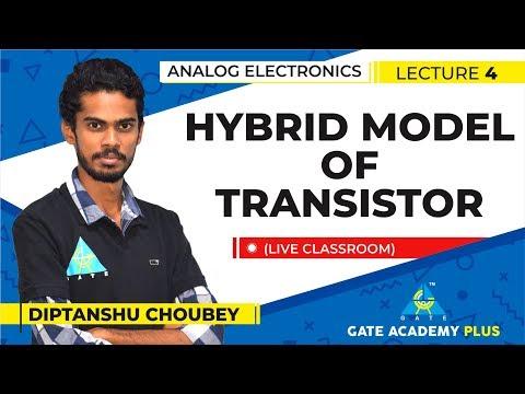 Analog Electronics   Hybrid Model of Transistor (Lecture 4