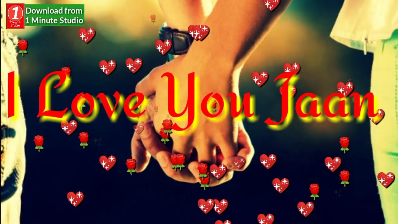 I Love You Jaan | Very Romantic Whatsapp Status | Hindi Love Status | #Whatsapp #Status #Video