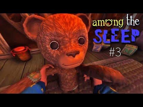 МОЙ ЛЮБИМЫЙ МИШКА ТЕДДИ Пойдем ИСКАТЬ нашу МАМУ! Играем в Хоррор для детей Among the Sleep #3