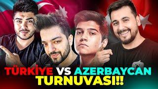 TÜRKİYE VS AZERBAYCAN TURNUVASI!! (EN KEYİFLİ TURNUVA) | PUBG Mobile