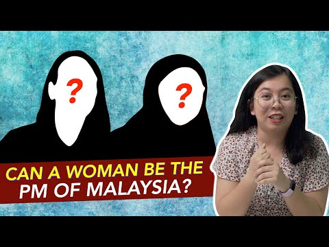 Can A Woman Be The PM Of Malaysia?