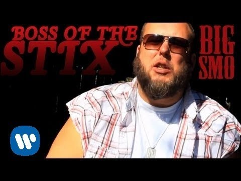 Big Smo - BOSS OF THE STIX - Official Music Video
