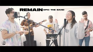 REMAIN (Living Room Session) -  EPIC the Band