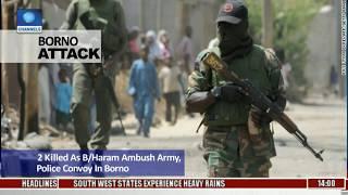Borno Attack: 2 Killed As B/Haram Ambush Army, Police Convoy In Borno