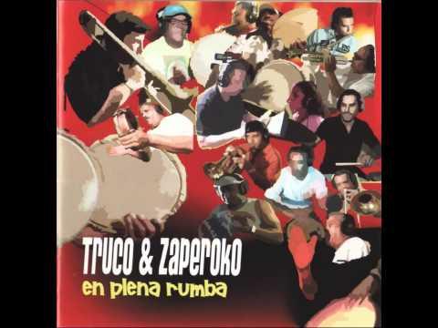 Truco & Zaperoko - Sigan la Clave