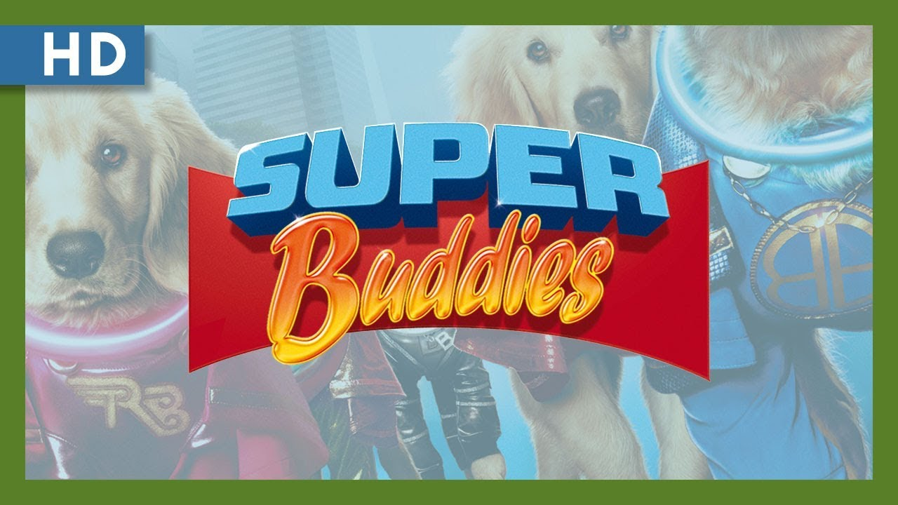 Super Buddies (2013) Trailer