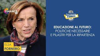 Elsa Fornero, politiche del lavoro e previdenza nella ripartenza