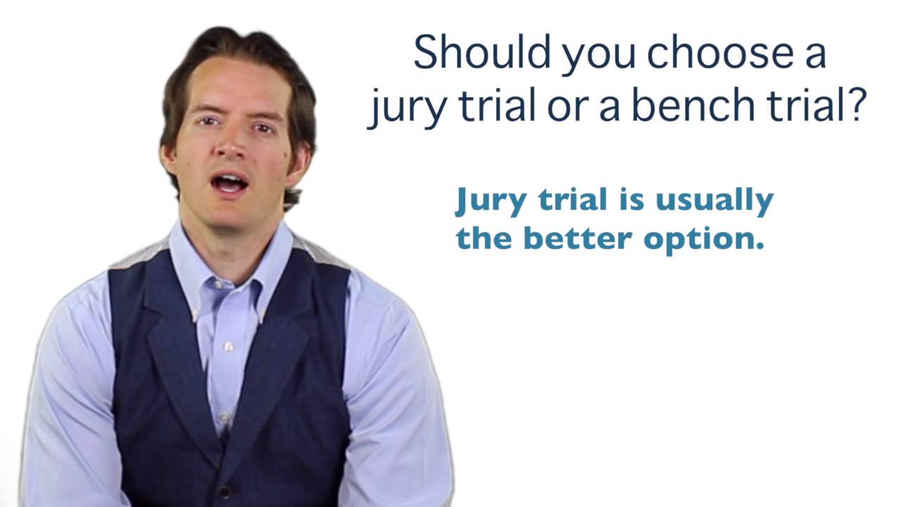 should you choose a jury trial or a bench trial in a dui