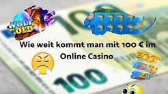 Online Casino Deutsch Test - wie weit kommt man mit 100 €