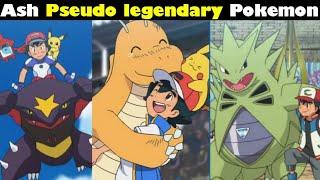 Ash garchomp ! || All pseudo legendary Pokemon of ash || Ash best Pokemon | Sword and shield hindi