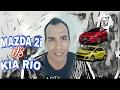 KIA RIO VS MAZDA 2 ¿CUAL COMPRAR? ¿QUÉ TIENE EL MAZDA 2 QUE EL RIO NO TIENE? RENDIMIENTO CONSUMO