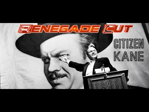 Citizen Kane - Renegade Cut (Revised Version)