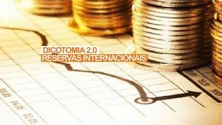 DICOTOMIA 2.0 | RESERVAS INTERNACIONAIS