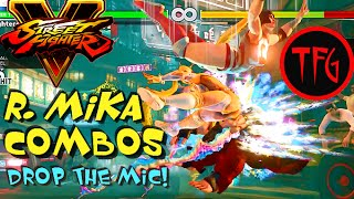 "SFV - R. Mika Epic Combos: ""Drop The Mic!"" (60fps/1080p)"