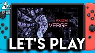 Axiom Verge Switch Gameplay! - Let
