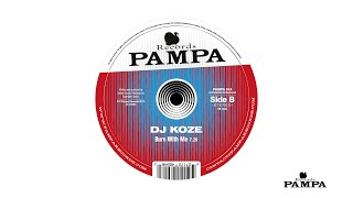 Dj Koze - Burn with Me (Pampa014)