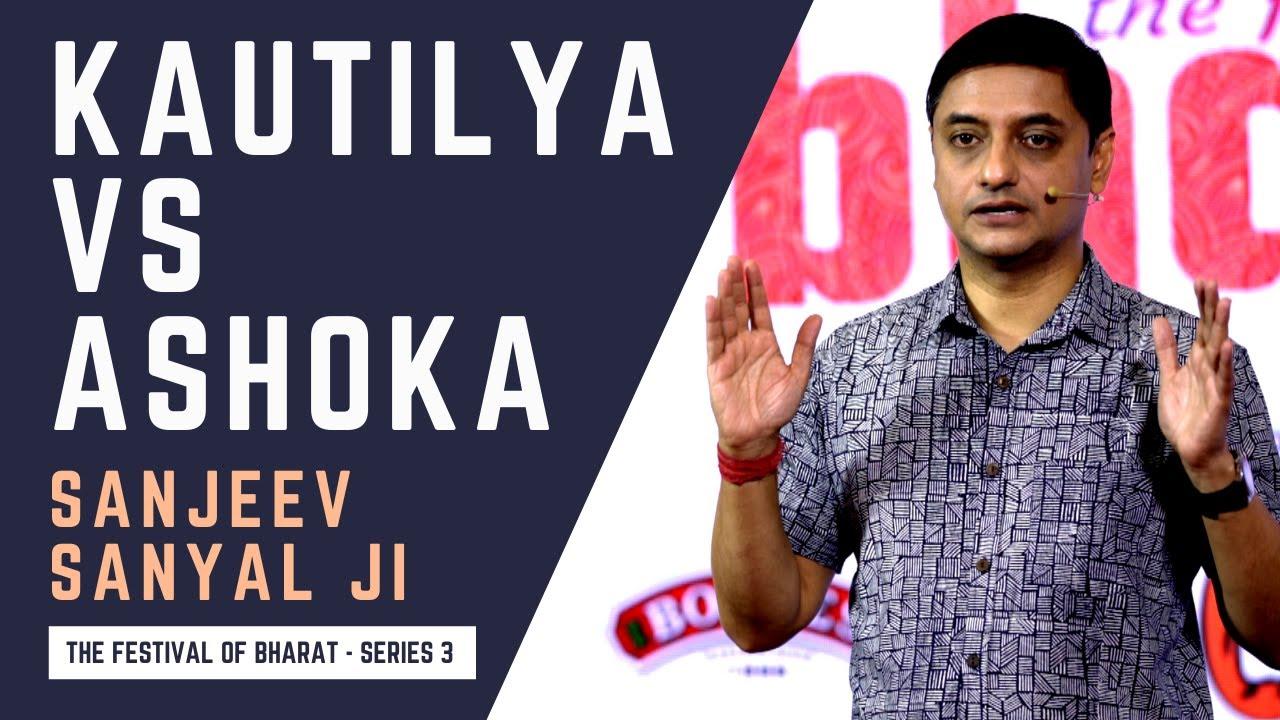 S3: Sanjeev Sanyal ji on Kautilya & Ashoka's Distinct Frameworks of Statecraft & Welfare