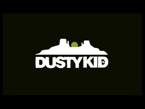 Dusty Kid - Kore