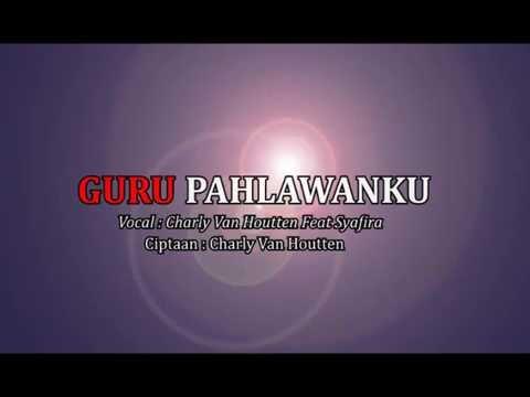 Charly Setia Band Feat Safira guru pahlawanku Lirik