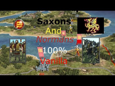 How To Unlock Saxons and Normans Medieval 2 Total War | 100% Vanilla 2017 & 2018