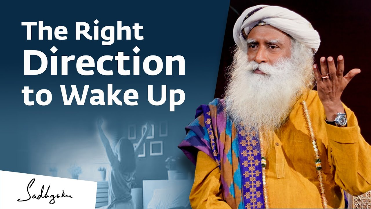 Download Why You Should Wake Up on the Right Side | Sadhguru