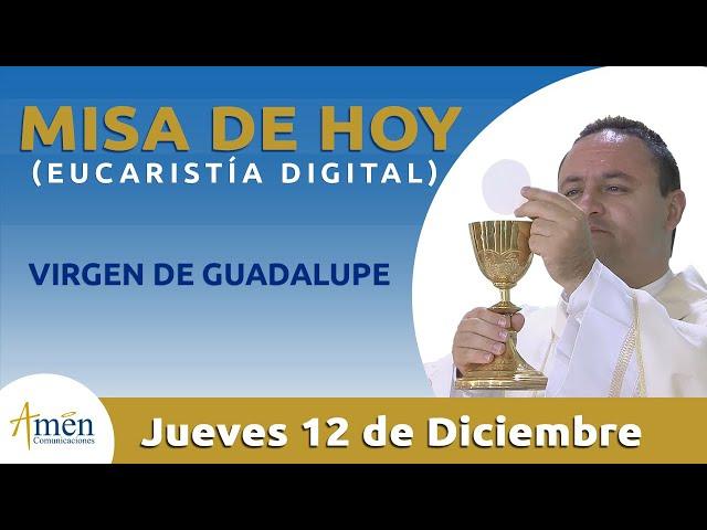 Misa de Hoy Eucaristía Digital Jueves 12 de Diciembre 2019 l Padre Fabio Giraldo