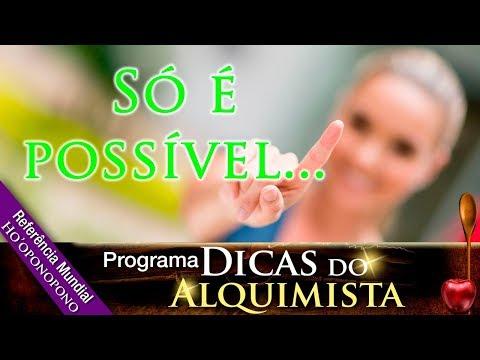 Programa Dicas Do Alquimista - Só É Possível... - Alcides Melhado Filho - 09-01-2020