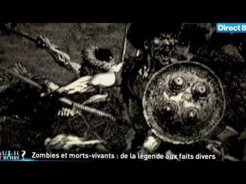 faut il y croire zombies et morts vivants de la l gende aux faits divers youtube. Black Bedroom Furniture Sets. Home Design Ideas