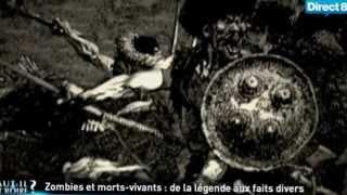 Faut il y croire : Zombies et morts vivants  de la légende aux faits divers