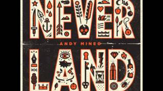 Andy Mineo - All We Got (Feat. Dimitri McDowell) (NeverLand)