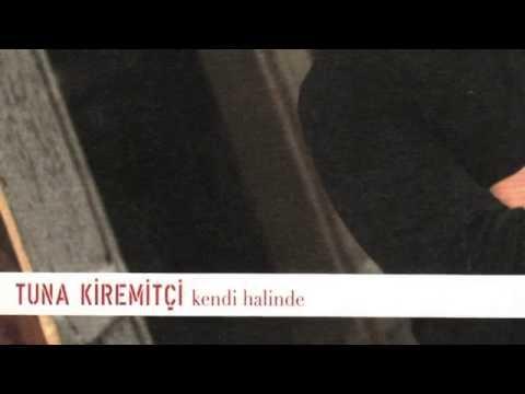 Tuna Kiremitçi - Beyoğlu / Kendi Halinde #adamüzik