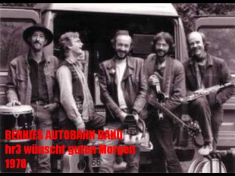 Bernies Autobahn Band Hr3 Wünscht Guten Morgen 1978