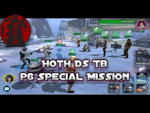 P6 Hoth Ds Tb Special Mission Guide!! & Teams for SM and CMs in P6   Star Wars: Galaxy of Heroes