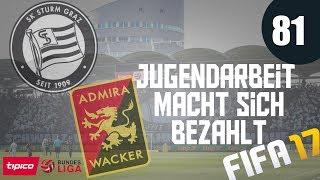 FIFA 17 KARRIEREMODUS Sturm Graz #081 ►Jugendarbeit macht sich bezahlt ► FIFA17/DEUTSCH
