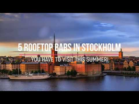 5 AMAZING STOCKHOLM ROOFTOP BARS - that you have to visit during summer 2018